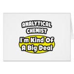 Químico analítico = clase de una gran cosa tarjeta de felicitación