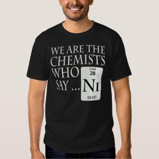 Químicos que dicen el Ni Poleras