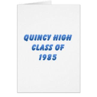 Quincy High Class of 1985 Card