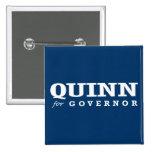 QUINN FOR GOVERNOR 2014 PINBACK BUTTON