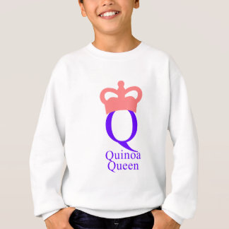 Quinoa Queen Sweatshirt