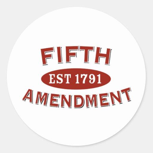 Quinta enmienda Est 1791 Etiqueta Redonda