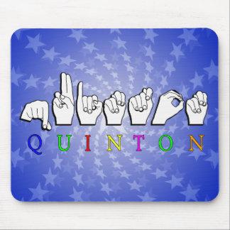 QUINTON   NAME ASL FINGER SPELLED SIGN MOUSE PAD