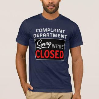 QuipTees: Complaint Department - We're Closed T-Shirt