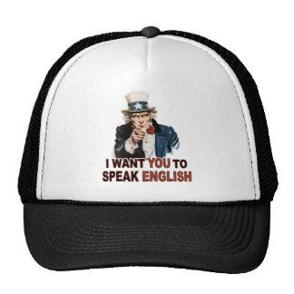 Quisiera que usted hablara el gorra/el casquillo i