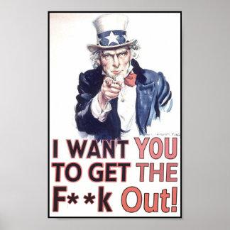 ¡Quisiera que usted saliera la F ** k! Poster