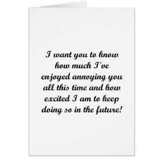 Quisiera que usted supiera tarjeta de felicitación