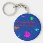 ¡Quisiéramos comprar un pescado! Llaveros