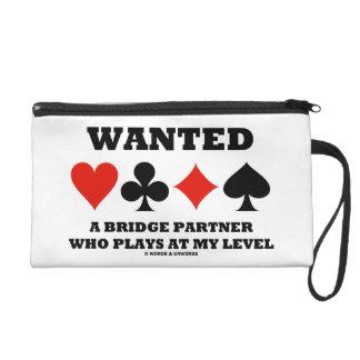 Quiso a un socio del puente que juega en mi nivel