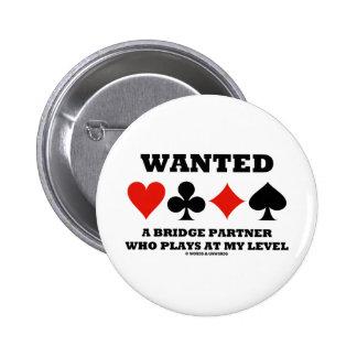 Quiso a un socio del puente que juega en mi nivel pin redondo de 2 pulgadas