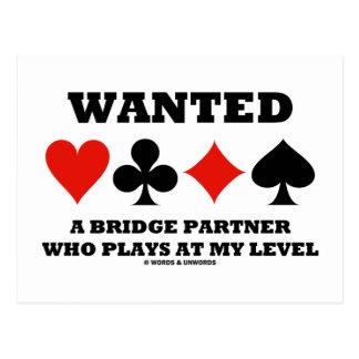 Quiso a un socio del puente que juega en mi nivel tarjetas postales