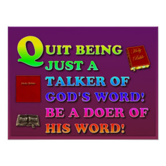 Quit Being Just A Talker Of God's Word! Poster