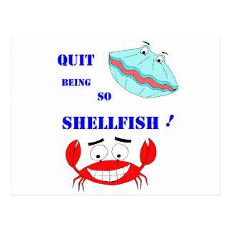 Quit being so Shellfish! Postcard