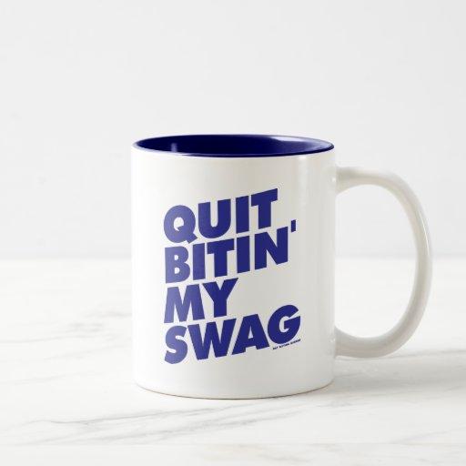 Quit Bitin My Swag Two-Tone Coffee Mug