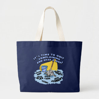 Quit Complaining and Grab a Mop T-shirts, Hoodies Jumbo Tote Bag
