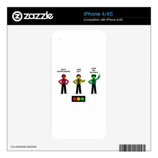 Quit Complaining And Just Keep On Smiling 2 Decal For iPhone 4S