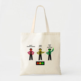 Quit Complaining And Just Keep On Smiling 2 Tote Bag