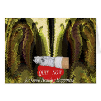 QUIT NOW -  Smoking is injurious to health Card