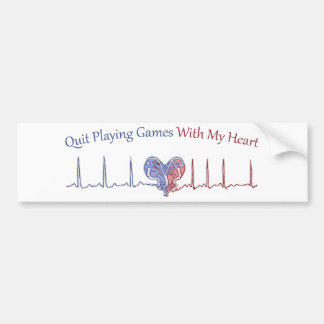 Quit Playing Games With My Heart Bumper Sticker