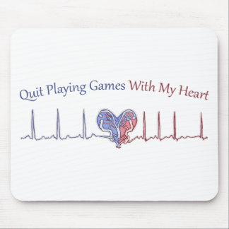 Quit Playing Games With My Heart Mouse Pad