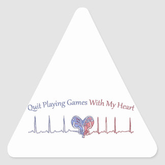 Quit Playing Games With My Heart Triangle Sticker