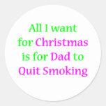 Quit Smoking Dad 2 Round Sticker