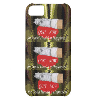 QUIT Smoking - For Good Health n Happiness Case For iPhone 5C