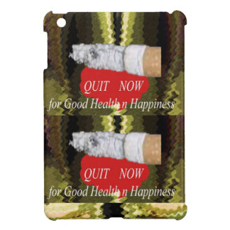 QUIT Smoking - For Good Health n Happiness iPad Mini Cover
