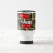 QUIT Smoking - For Good Health n Happiness Travel Mug