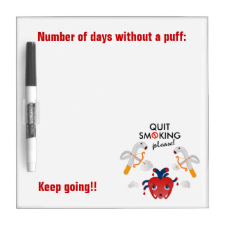 Quit smoking please Dry-Erase boards