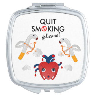 Quit smoking please mirror for makeup