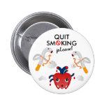 Quit smoking please pinback button