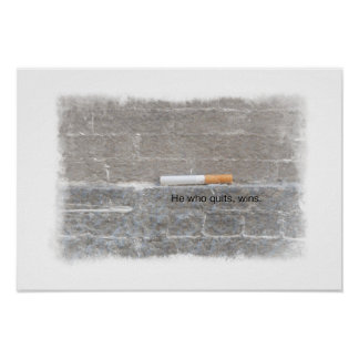 Quit Smoking Support Poster - He Who Quits, Wins
