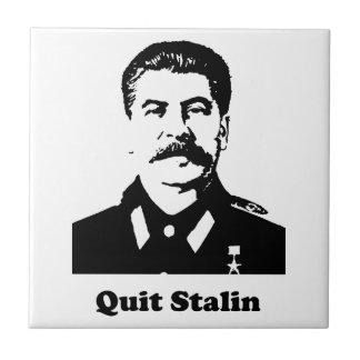 Quit Stalin Ceramic Tile