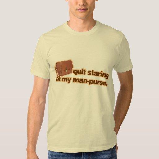 Quit Staring At My Man Purse Tshirt