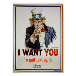"""Quit texting in class""  Classroom Poster"
