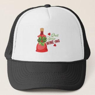 Quit Wine-ing Trucker Hat