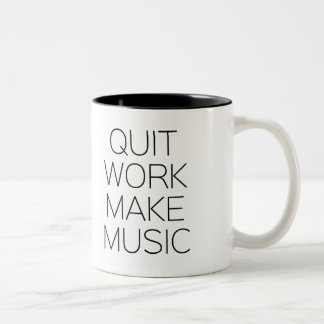 Quit Work Make Music Two-Tone Coffee Mug
