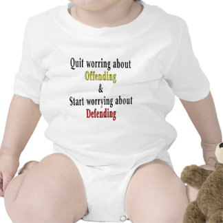 Quit Worrying About Offending Tshirt
