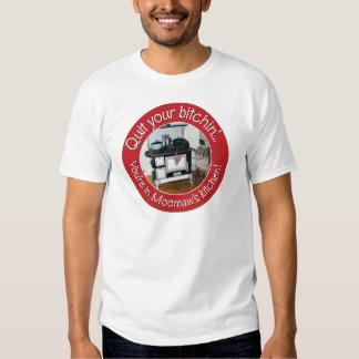 Quit Your Bitchin' T-shirt