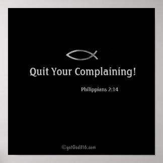 Quit Your Complaining! gotGod316.com Poster