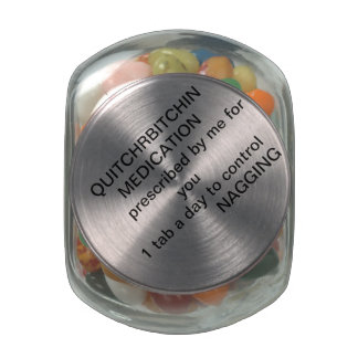 QUITCHRBITCHIN MEDICATION GLASS CANDY JARS