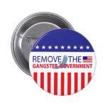 Quite al gobierno del gángster pins