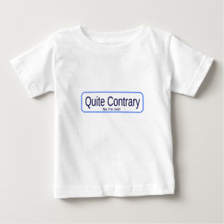 Quite contrary baby T-Shirt