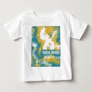 Quite Lively Baby T-Shirt