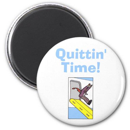 Quittin' Time! - Steven Slater Magnet