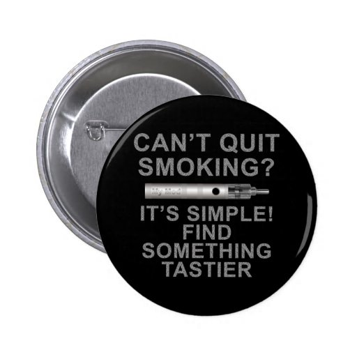 Quitting is easy pinback buttons