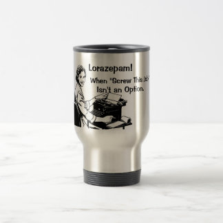 Quitting Isn't An Option Travel Mug