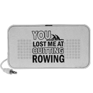 Quitting Rowing Mp3 Speaker