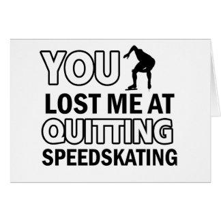 Quitting Speedskating Card